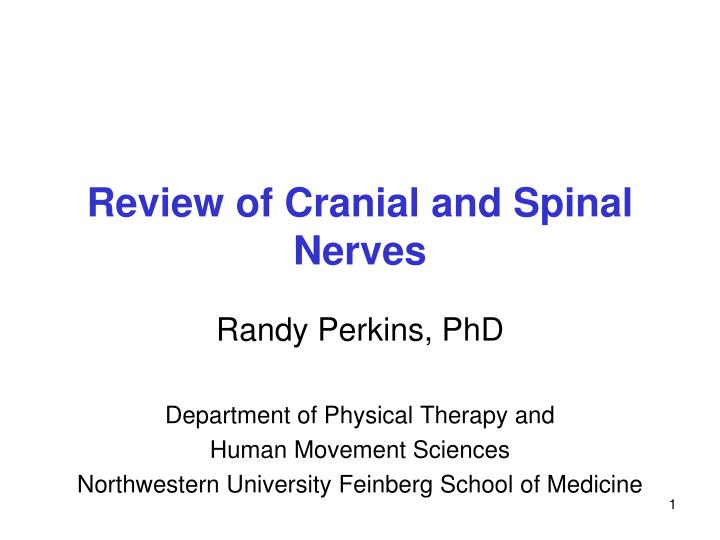 review of cranial and spinal nerves n.