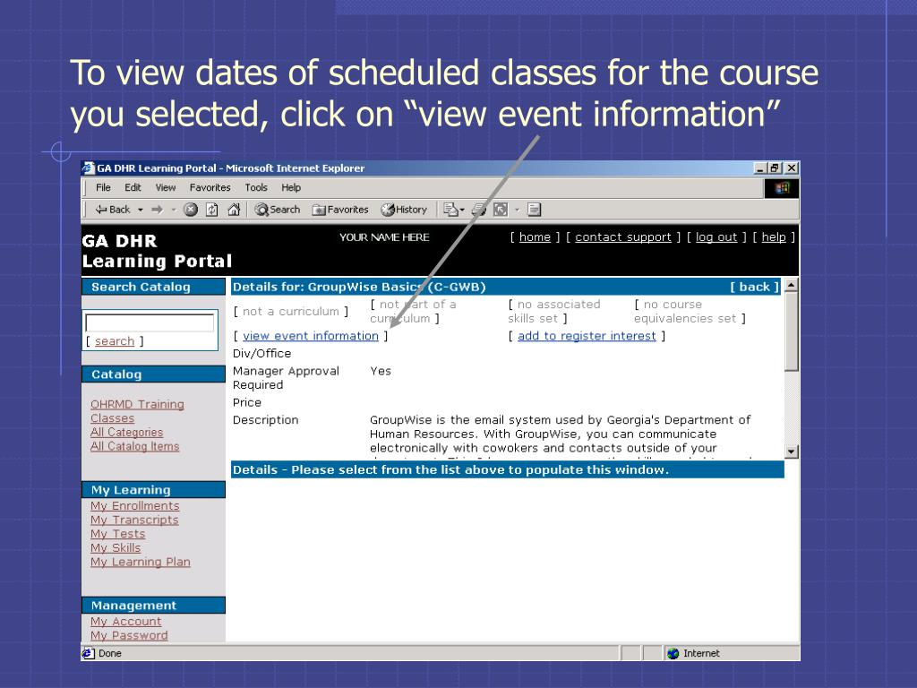 """To view dates of scheduled classes for the course you selected, click on """"view event information"""""""