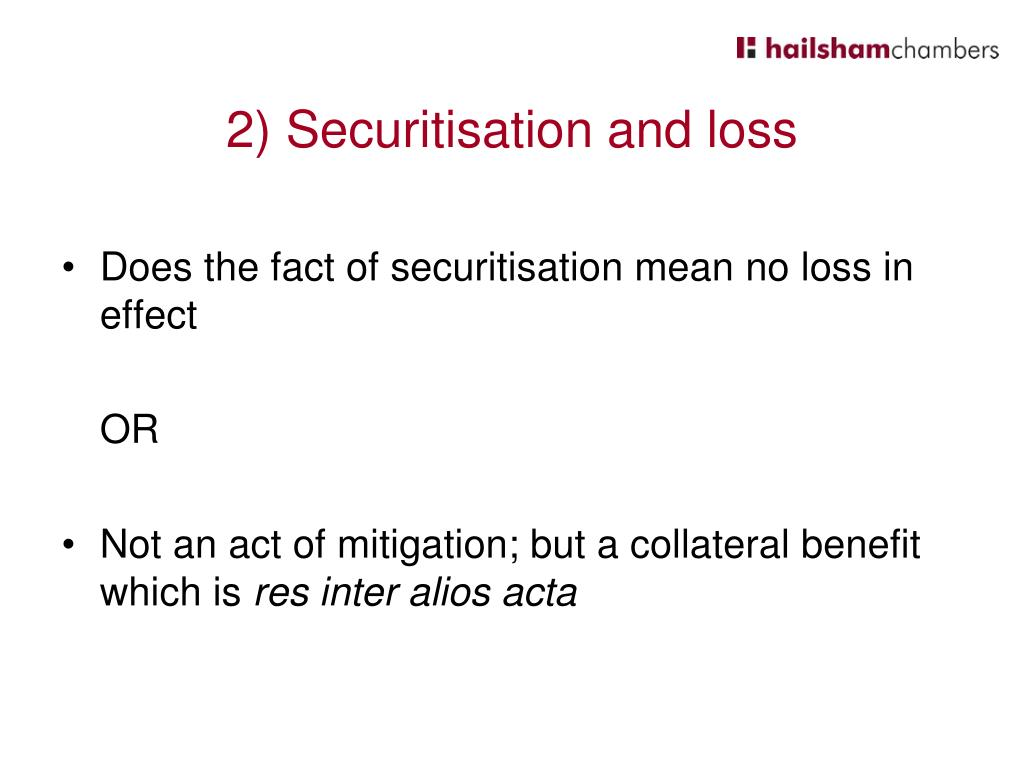 2) Securitisation and loss