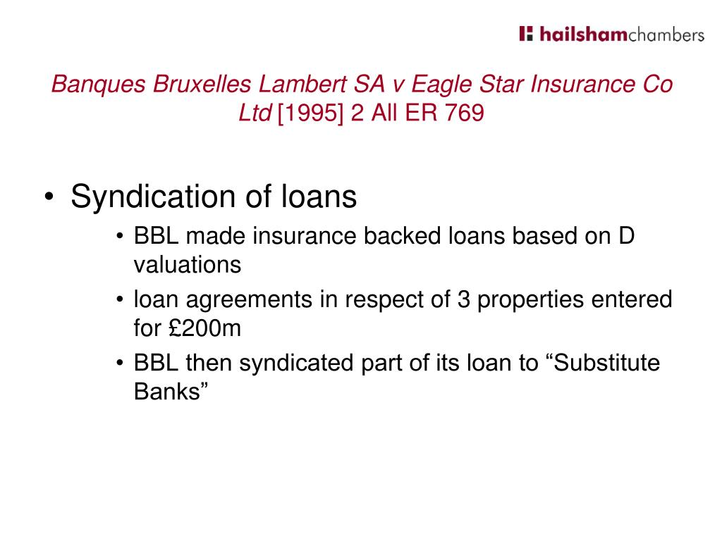 Banques Bruxelles Lambert SA v Eagle Star Insurance Co Ltd