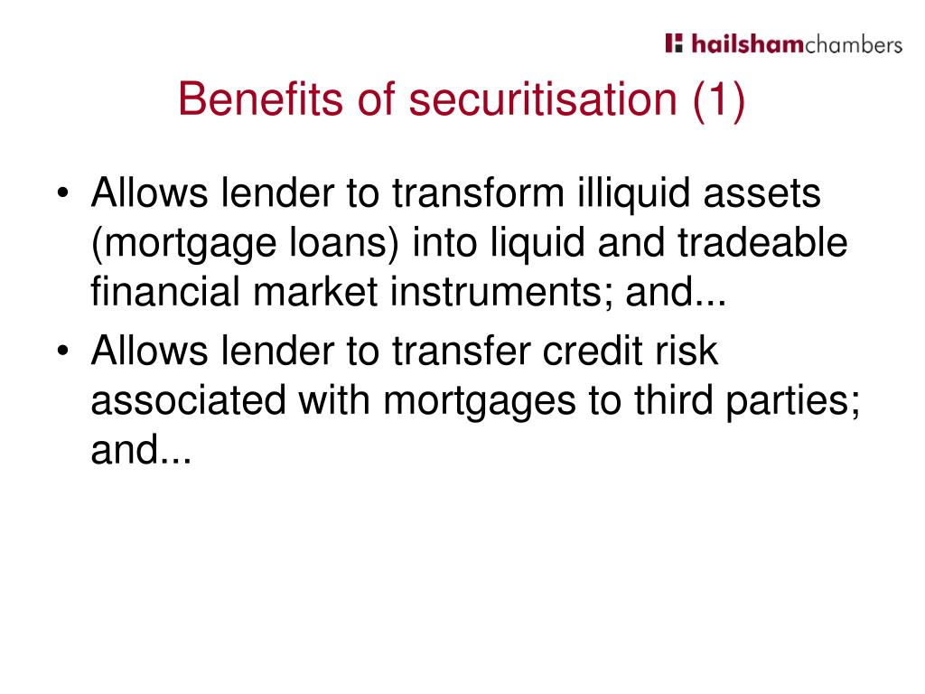 Benefits of securitisation (1)