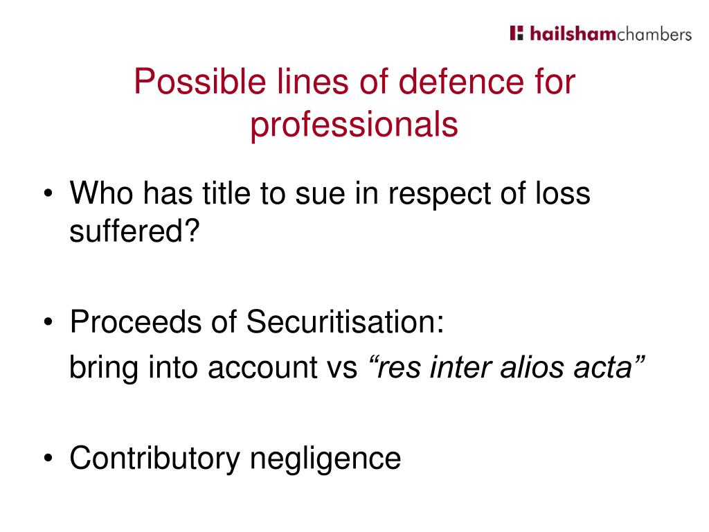 Possible lines of defence for professionals