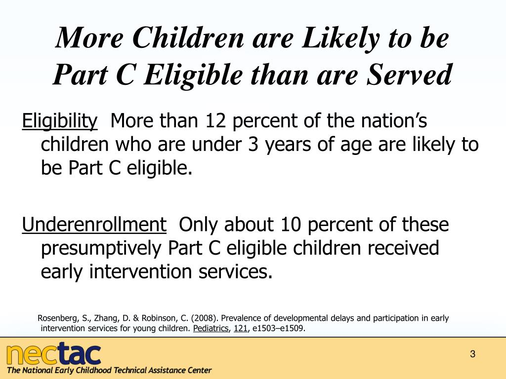 More Children are Likely to be Part C Eligible than are Served