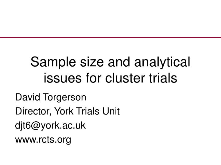 sample size and analytical issues for cluster trials n.
