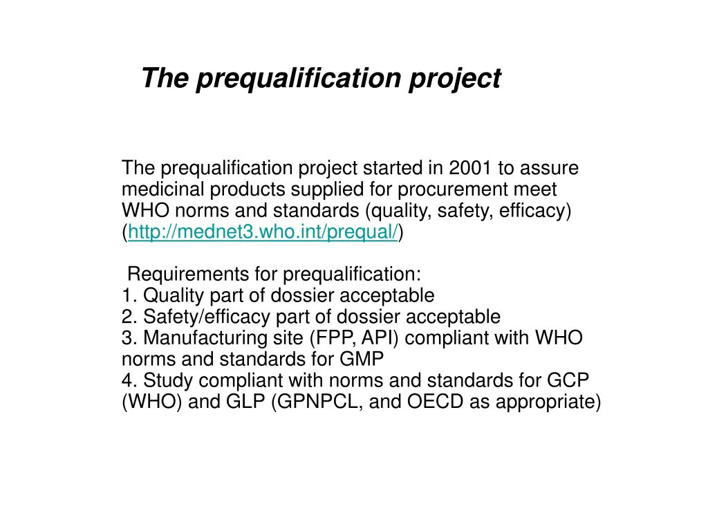The prequalification project