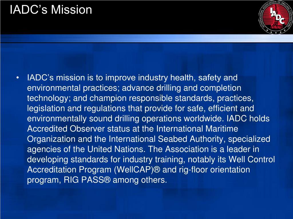IADC's Mission