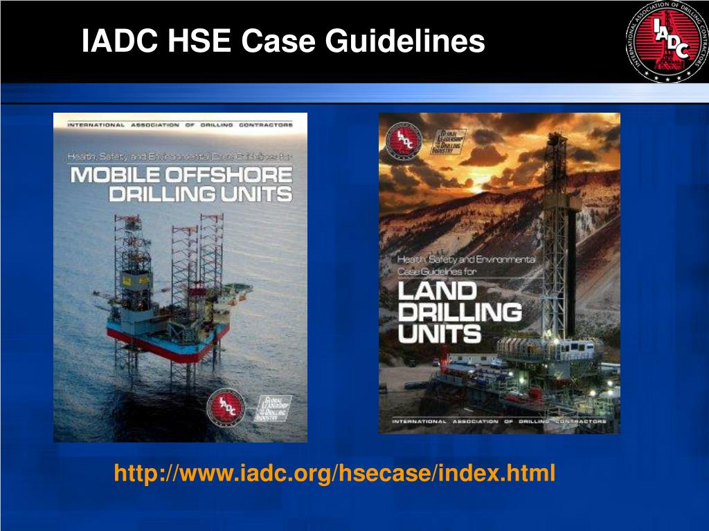 IADC HSE Case Guidelines