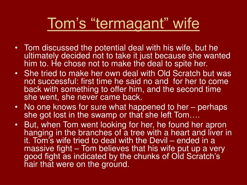 "Tom's ""termagant"" wife"