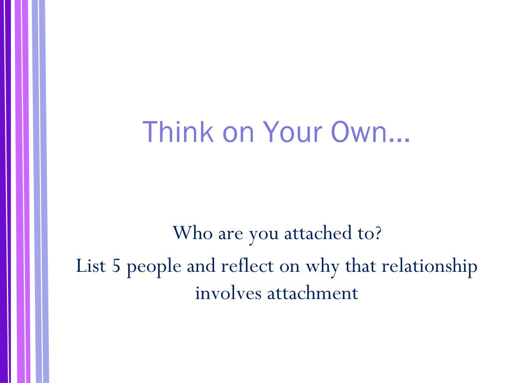Think on Your Own…