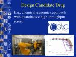 design candidate drug