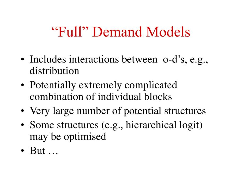 """Full"" Demand Models"