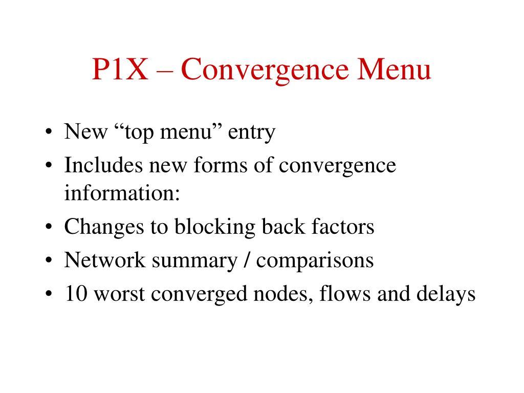 P1X – Convergence Menu