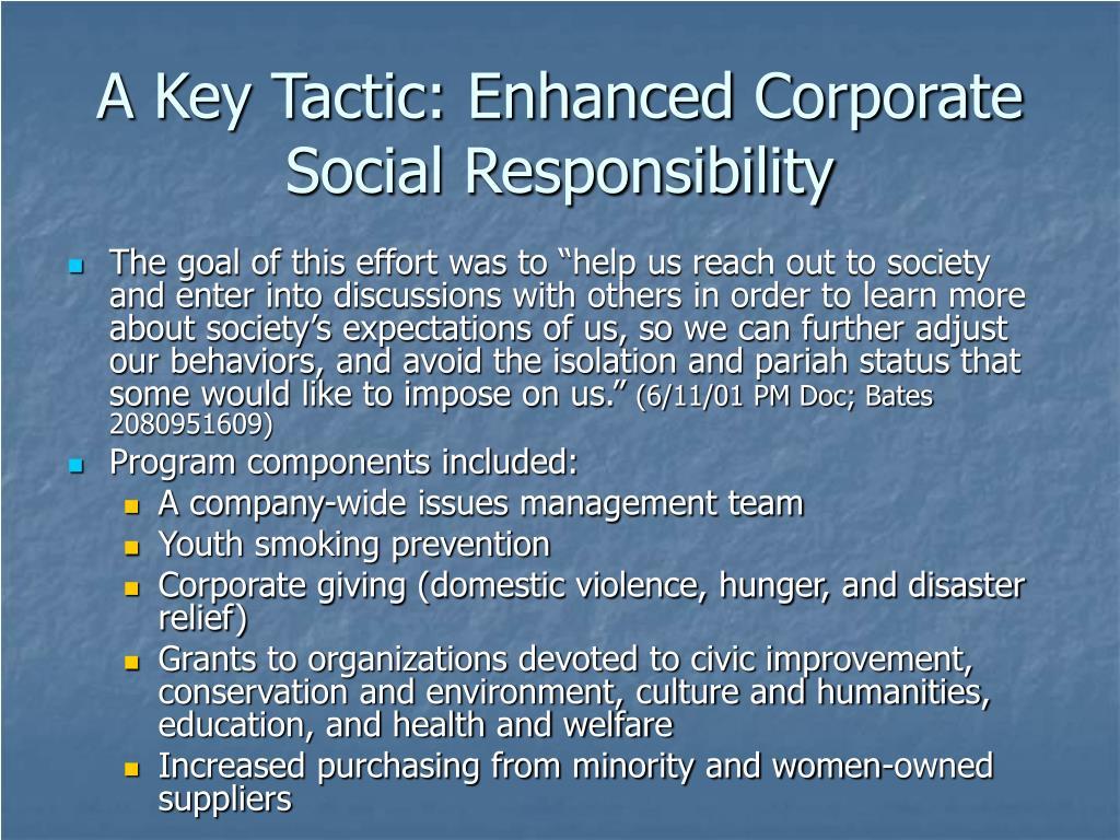 A Key Tactic: Enhanced Corporate Social Responsibility