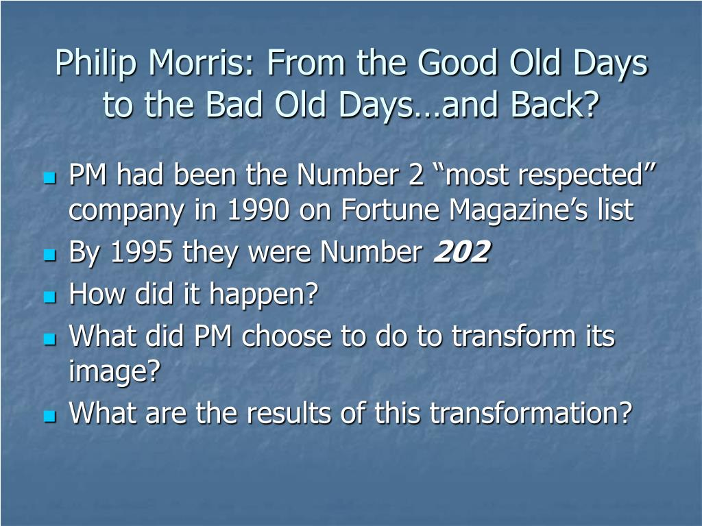 Philip Morris: From the Good Old Days to the Bad Old Days…and Back?