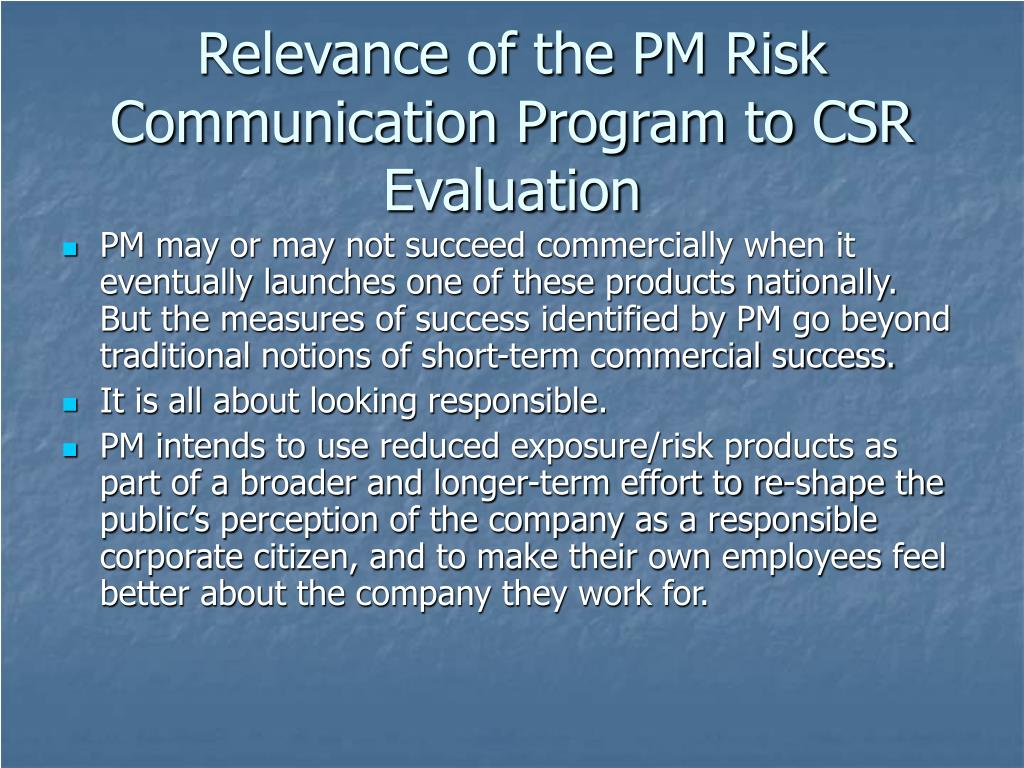 Relevance of the PM Risk Communication Program to CSR Evaluation