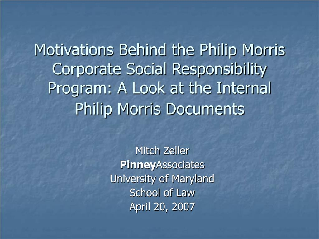 Motivations Behind the Philip Morris Corporate Social Responsibility Program: A Look at the Internal Philip Morris Documents