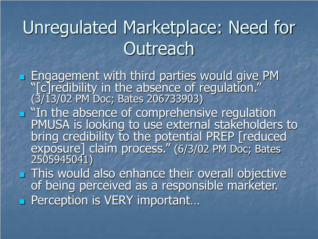 Unregulated Marketplace: Need for Outreach