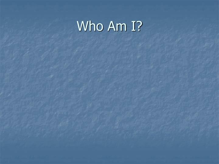 Who am i3