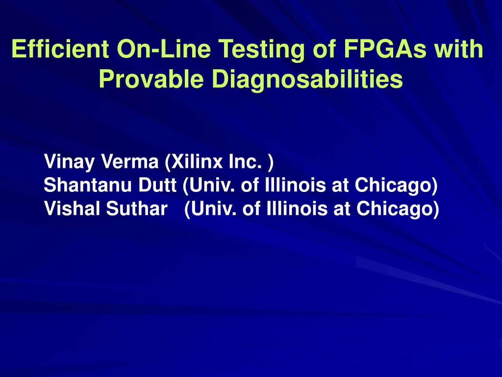 Efficient On-Line Testing of FPGAs with