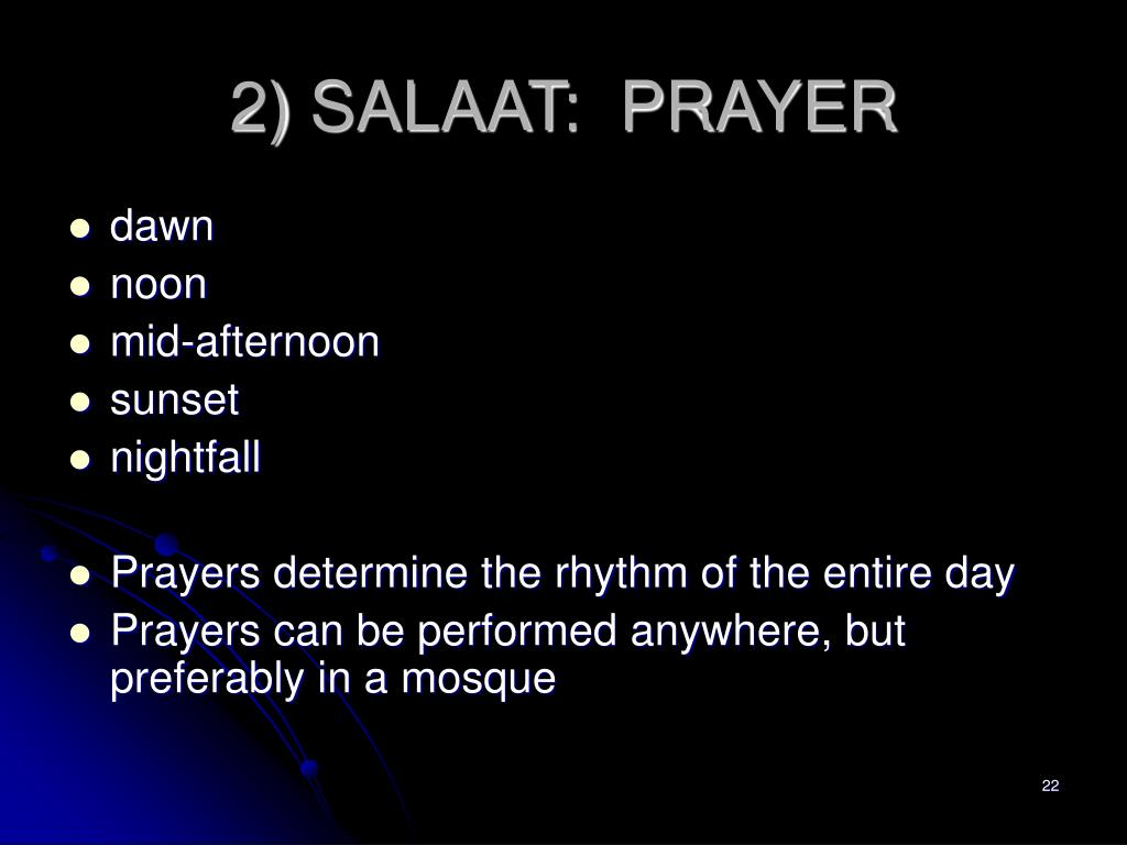 2) SALAAT:  PRAYER