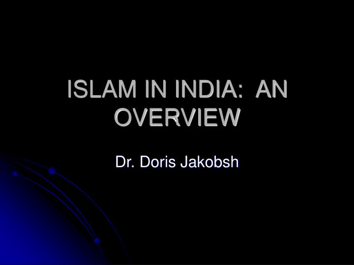 Islam in india an overview