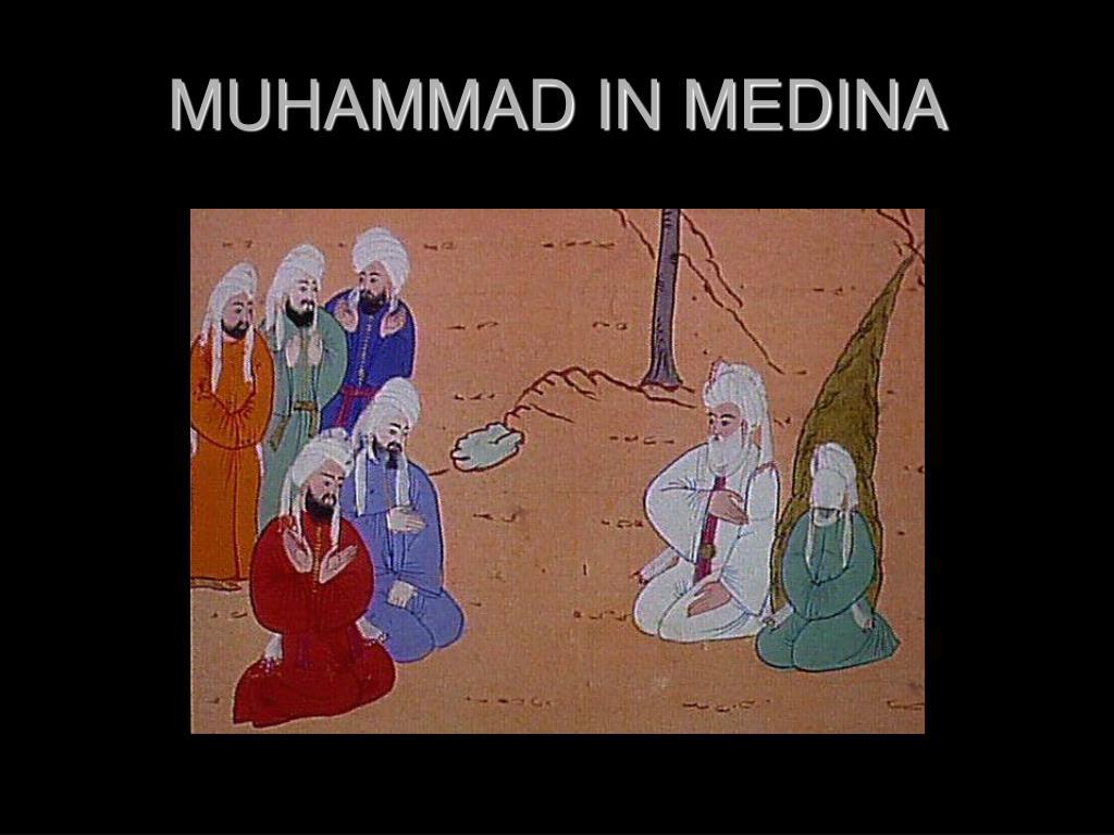 MUHAMMAD IN MEDINA