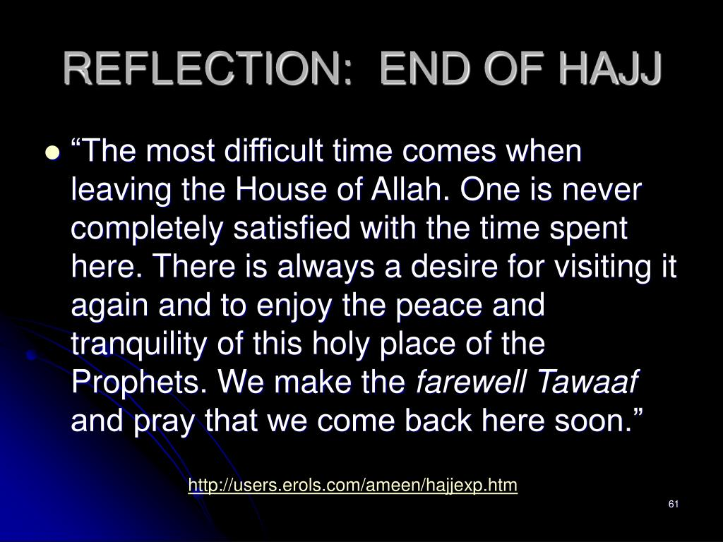 REFLECTION:  END OF HAJJ