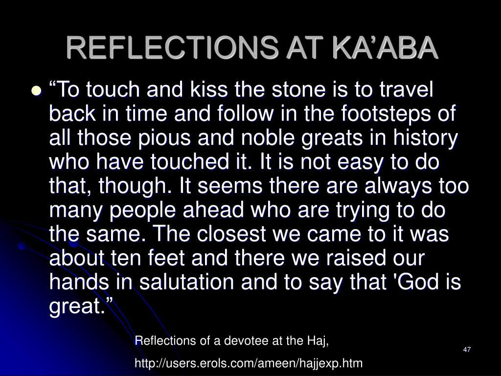 REFLECTIONS AT KA'ABA