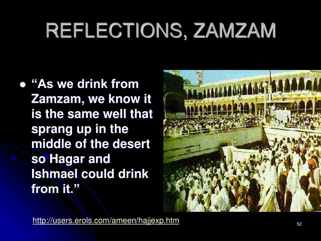 REFLECTIONS, ZAMZAM