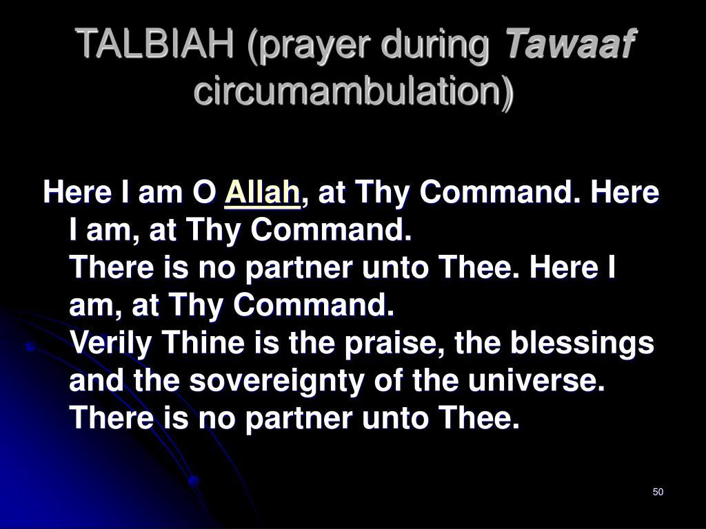 TALBIAH (prayer during