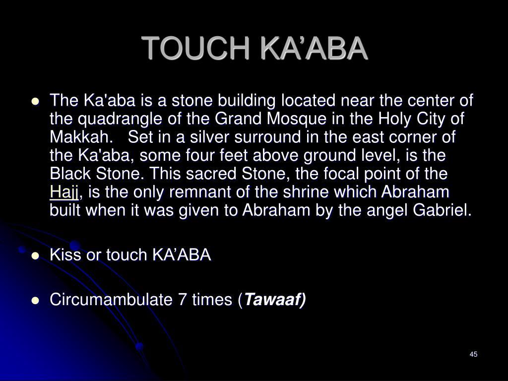 TOUCH KA'ABA