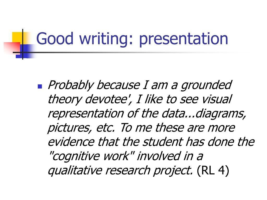 Good writing: presentation