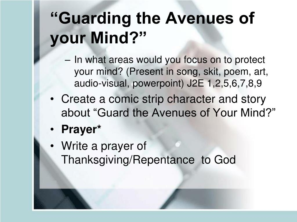 """Guarding the Avenues of your Mind?"""