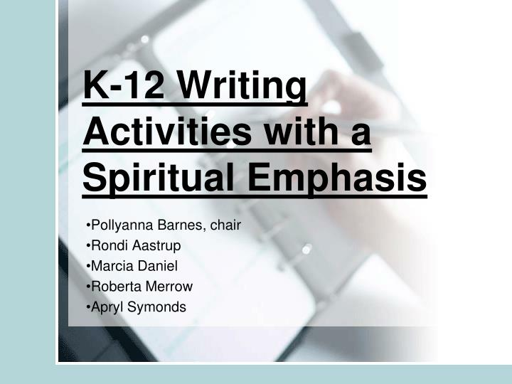 K 12 writing activities with a spiritual emphasis