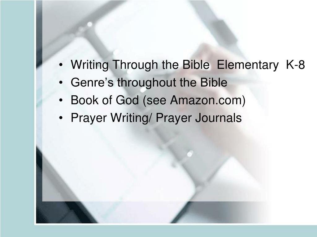 Writing Through the Bible  Elementary  K-8