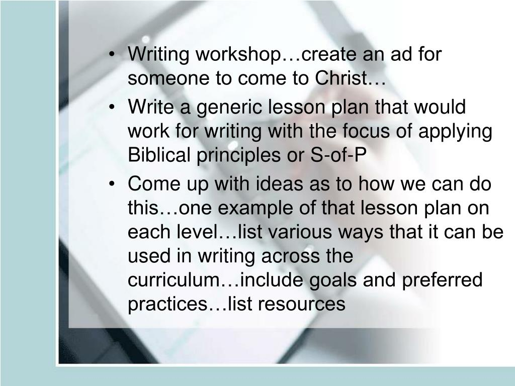 Writing workshop…create an ad for someone to come to Christ…