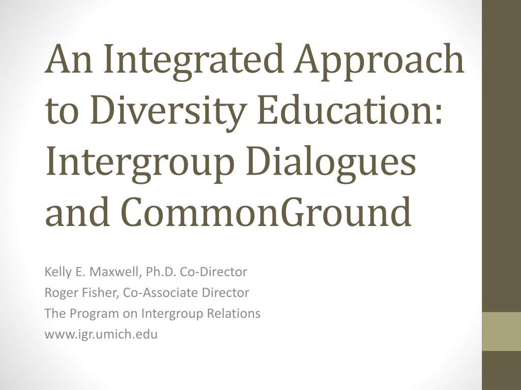 an integrated approach to diversity education intergroup dialogues and commonground