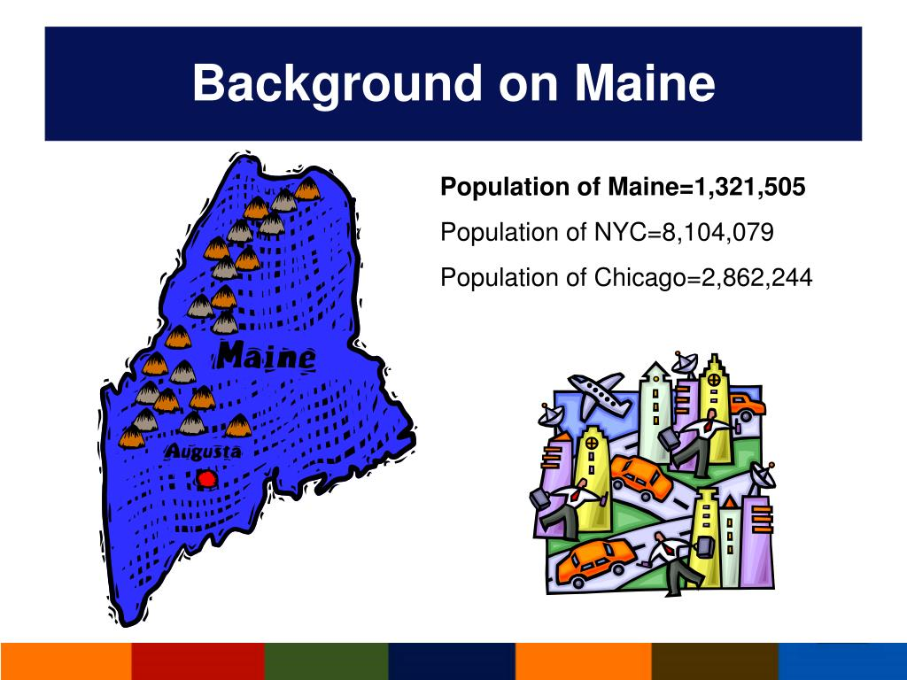 Background on Maine