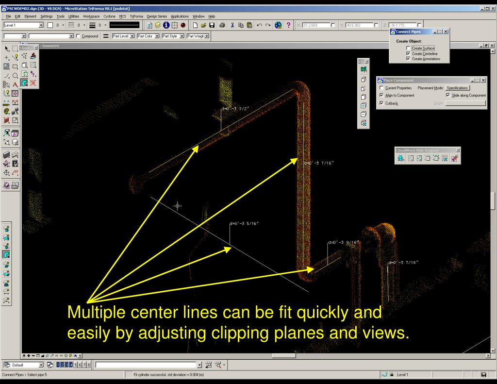 Multiple center lines can be fit quickly and easily by adjusting clipping planes and views.