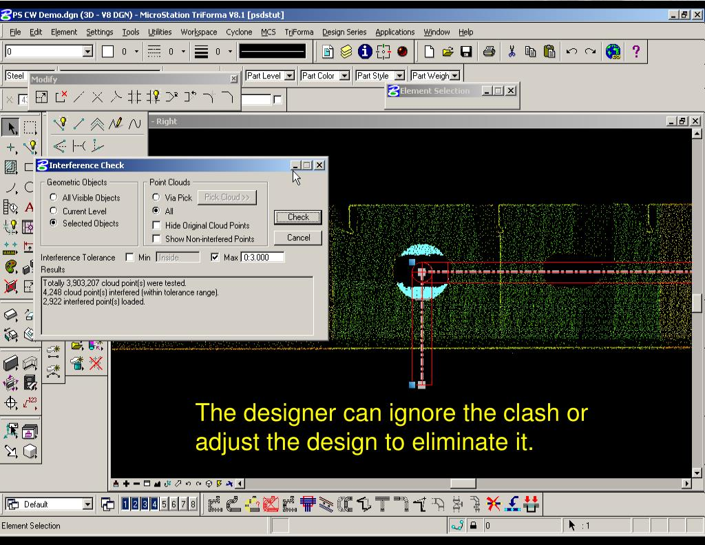 The designer can ignore the clash or adjust the design to eliminate it.
