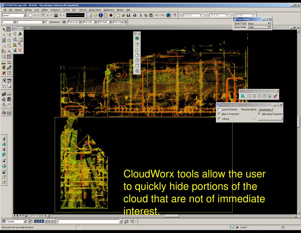 CloudWorx tools allow the user to quickly hide portions of the cloud that are not of immediate interest.