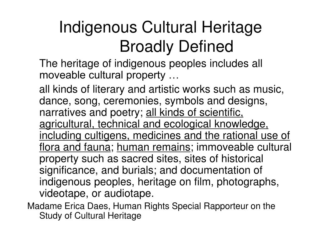Indigenous Cultural Heritage Broadly Defined