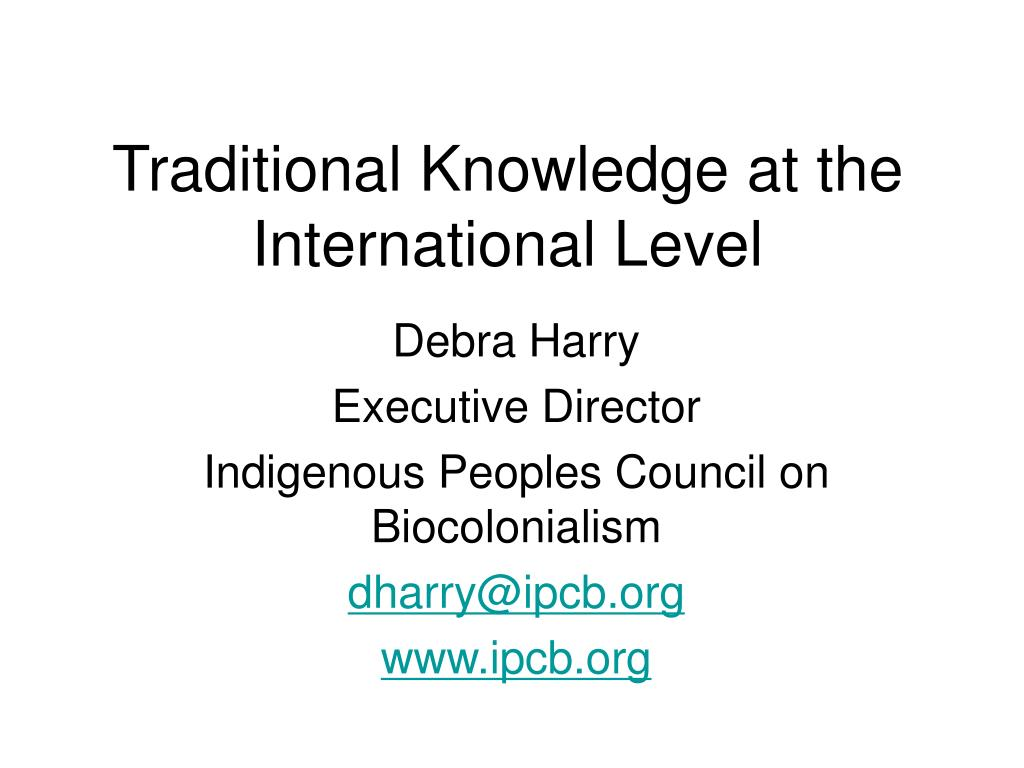 Traditional Knowledge at the International Level