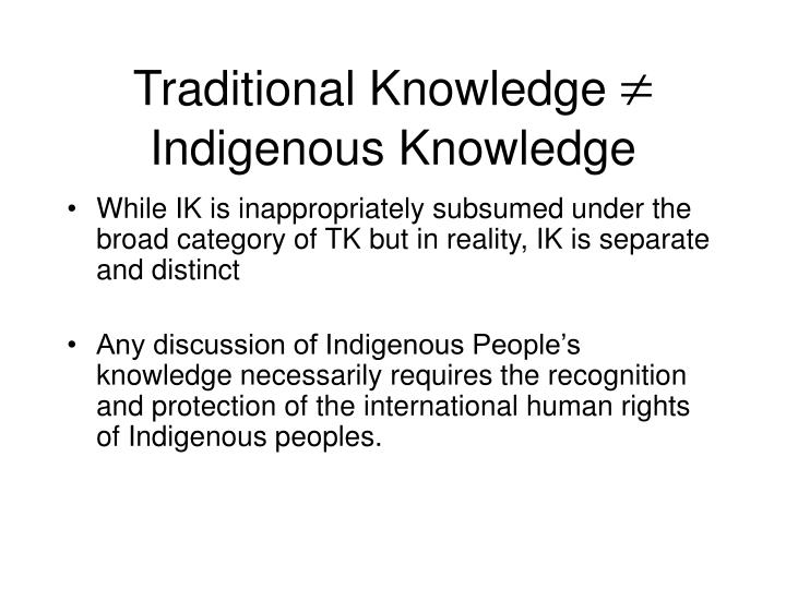 Traditional knowledge indigenous knowledge