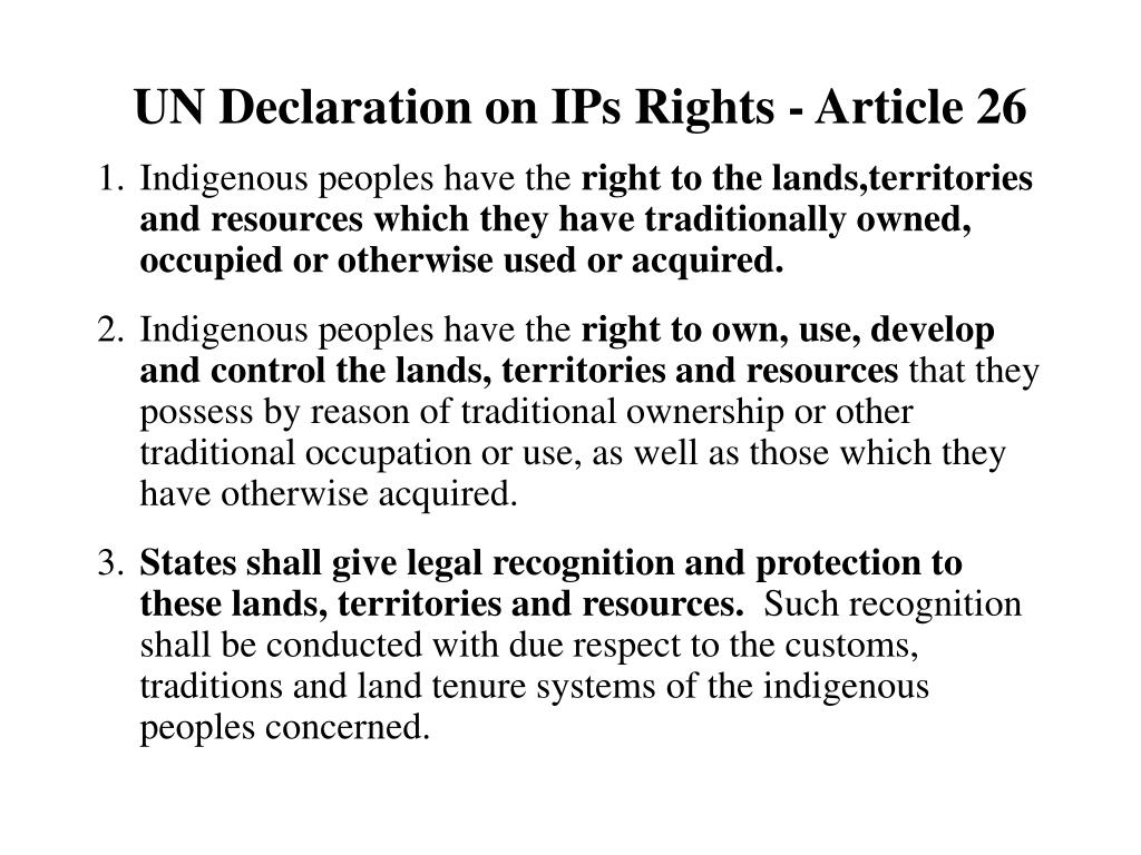 UN Declaration on IPs Rights - Article 26