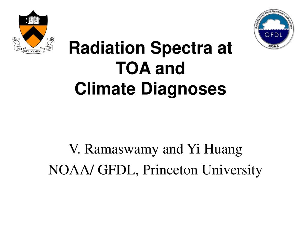 radiation spectra at toa and climate diagnoses l.