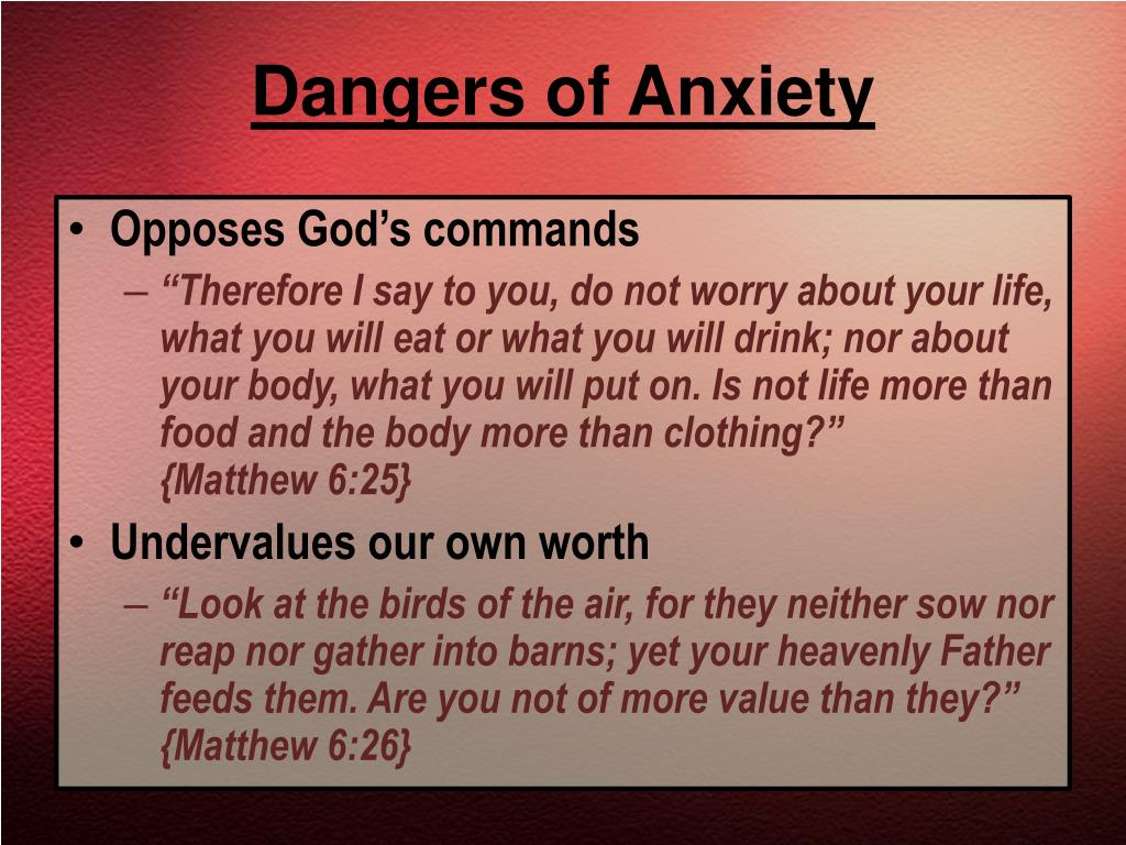 Dangers of Anxiety