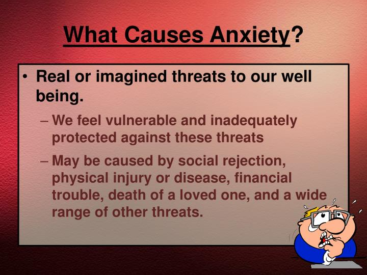 What causes anxiety