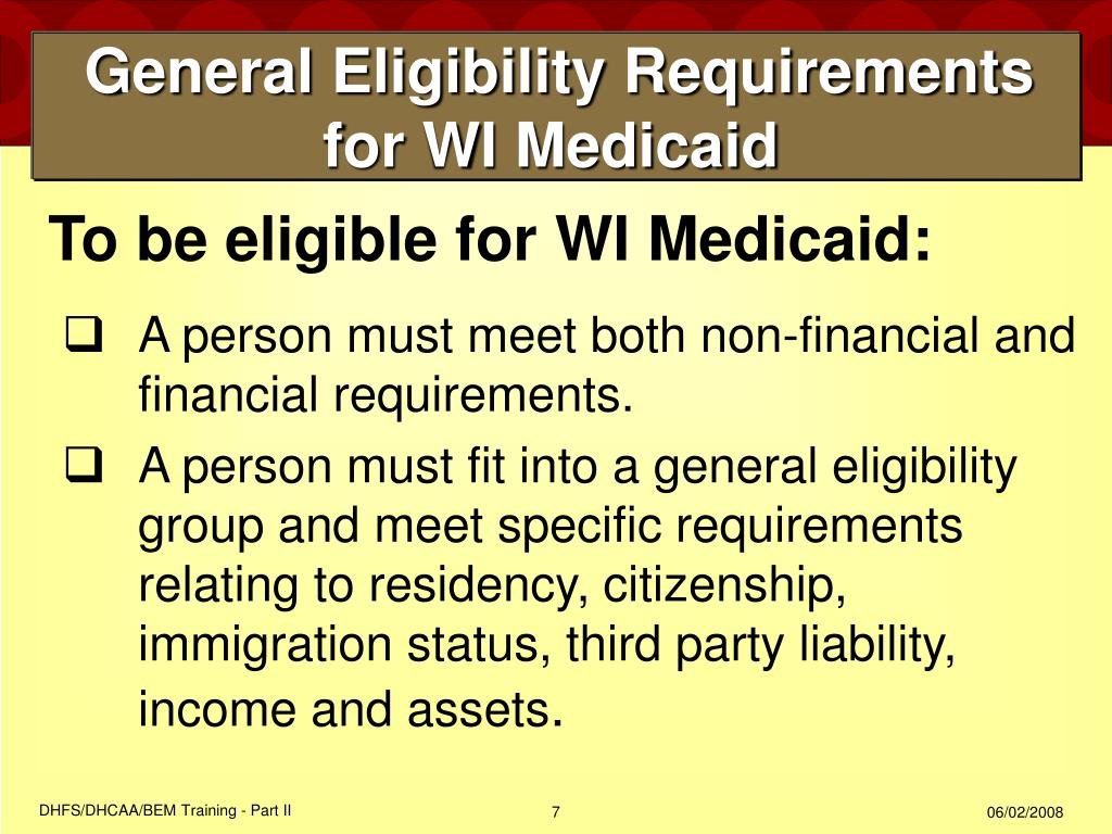 General Eligibility Requirements for WI Medicaid