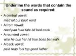 underline the words that contain the sound as required
